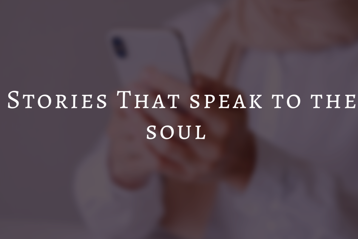 7 inspiring and motivating stories that speak to the soul.