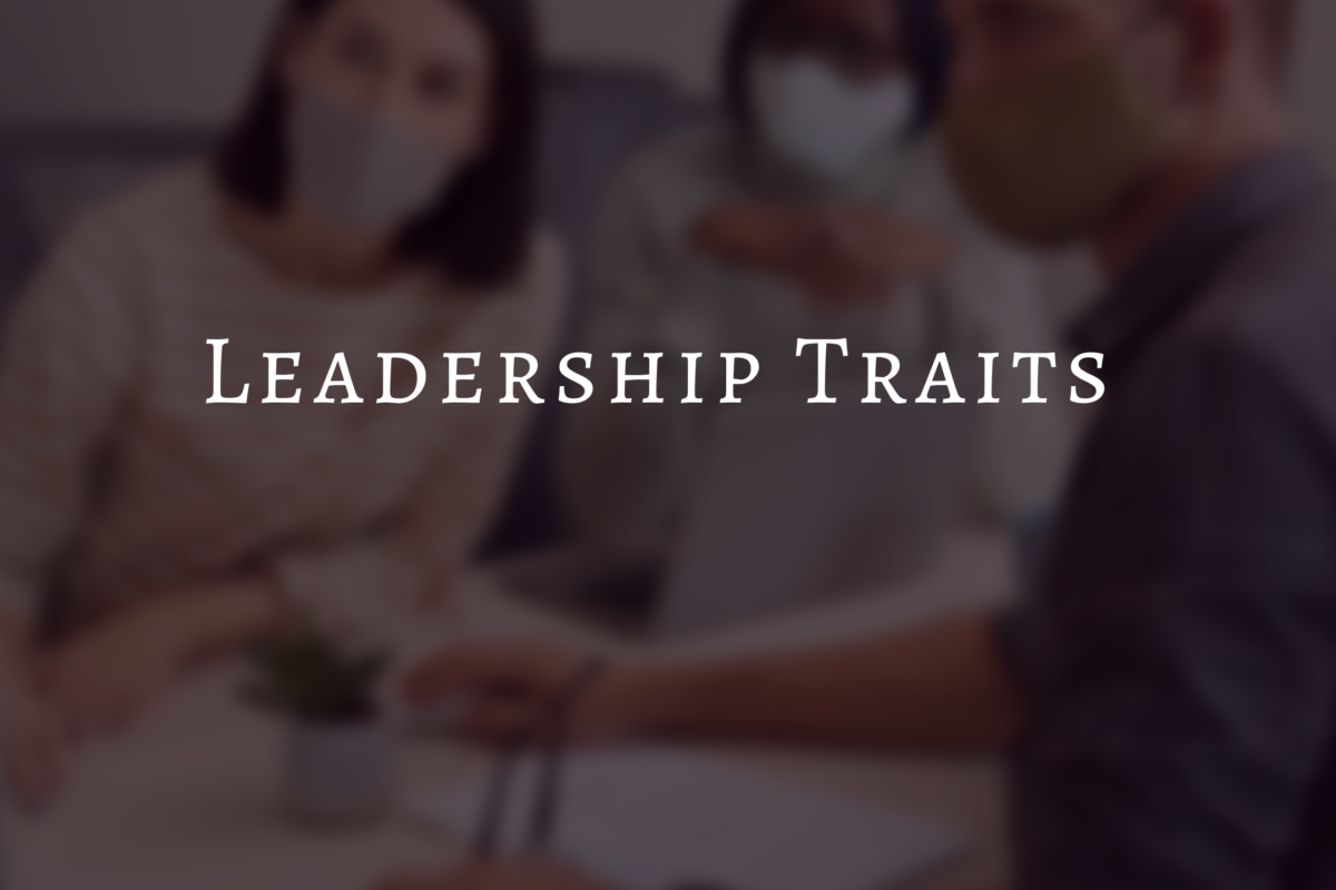8 important leadership traits every leaders must exhibit.